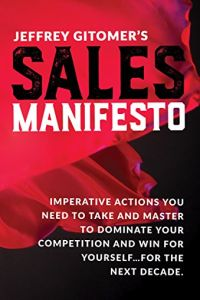 Jeffrey Gitomer's Sales Manifesto book summary