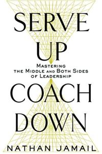Serve Up, Coach Down book summary