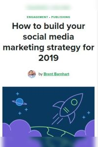 How to Build Your Social Media Marketing Strategy for 2019 summary