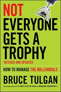 Not Everyone Gets A Trophy book summary