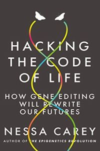Hacking the Code of Life book summary