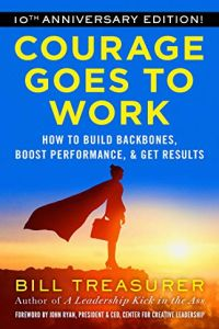 Courage Goes to Work book summary