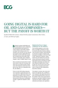 Going Digital Is Hard for Oil and Gas Companies – But the Payoff Is Worth It summary