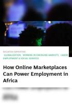 How Online Marketplaces Can Power Employment in Africa
