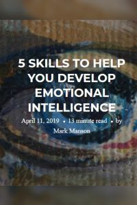 5 Skills to Help You Develop Emotional Intelligence summary