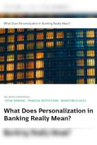 What Does Personalization in Banking Really Mean?