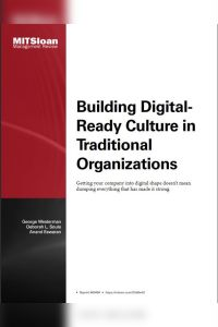 Building Digital-Ready Culture in Traditional Organizations summary