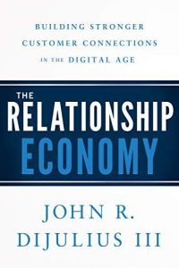 The Relationship Economy book summary