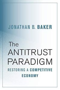 The Antitrust Paradigm book summary