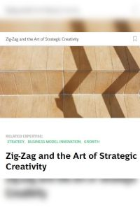 Zig-Zag and the Art of Strategic Creativity summary