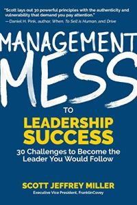 Management Mess to Leadership Success book summary