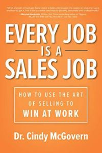 Every Job Is a Sales Job book summary