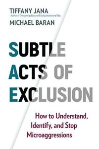 Subtle Acts of Exclusion book summary