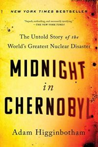 Midnight in Chernobyl book summary