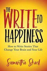 The Write to Happiness book summary