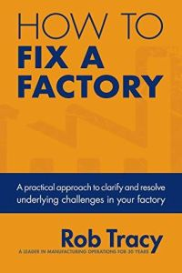 How to Fix a Factory book summary