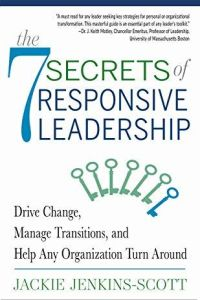 The 7 Secrets of Responsive Leadership book summary