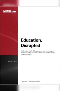 Education, Disrupted summary