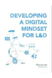Developing a Digital Mindset for L&D summary