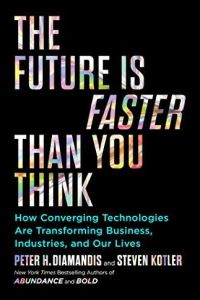 The Future Is Faster Than You Think book summary
