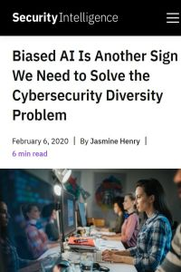 Biased AI Is Another Sign We Need to Solve the Cybersecurity Diversity Problem summary