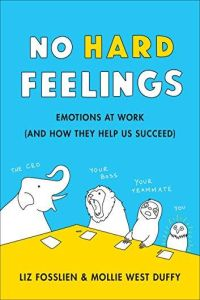 No Hard Feelings book summary
