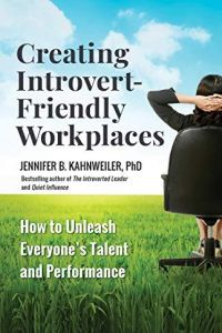 Creating Introvert-Friendly Workplaces book summary