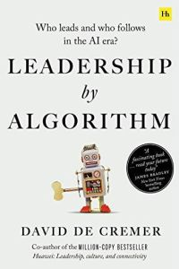 Leadership by Algorithm book summary