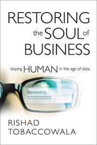 Restoring the Soul of Business book summary