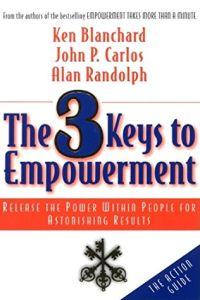 The 3 Keys to Empowerment Free Summary by Ken Blanchard et al