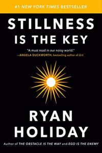 Stillness Is the Key book summary