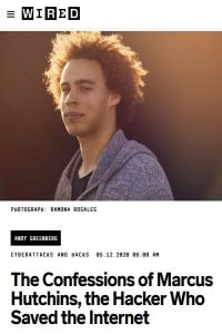 The Confessions of Marcus Hutchins, the Hacker Who Saved the Internet summary