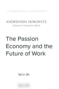 The Passion Economy and the Future of Work summary