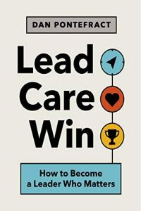 Lead. Care. Win. book summary