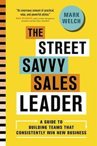 The Street Savvy Sales Leader book summary