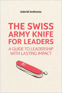 The Swiss Army Knife for Leaders book summary