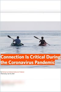 Connection Is Critical During the Coronavirus Pandemic summary