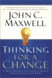 Thinking for a Change book summary