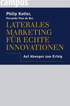 Laterales Marketing für echte Innovationen