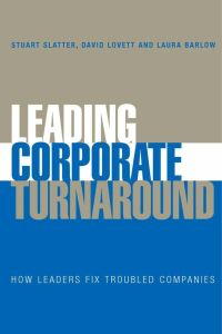 Leading Corporate Turnaround book summary
