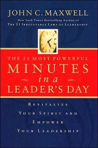 The 21 Most Powerful Minutes in a Leader's Day book summary
