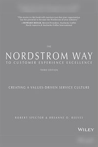 The Nordstrom Way to Customer Experience Excellence, 2nd Edition book summary